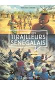 CHABAUD Frédéric, MONIER Julien (illustrateur) - Histoire des tirailleurs sénégalais
