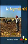 MATHIEU Jean-Marie - Les bergers du soleil: l'or peul