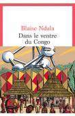 NDALA Blaise - Dans le ventre du Congo
