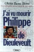 OKITO BENE BENE Mabuma - J'ai vu mourir Philippe de Dieuleveult : Un ex-officier des services secrets du Zaïre parle