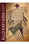 LEMA Antoine - Allo Kafi Gida: Tablettes coraniques secrètes du Nigeria septentrional