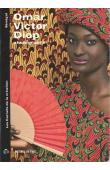 KERVALA Lidwine - Omar Victor Diop, photographe