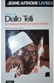 LEWIN André - Diallo Telli. Le tragique destin d'un grand africain