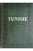 GUERNIER Eugène (sous la direction de) - Tunisie