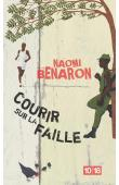 BENARON Naomi - Courir sur la faille