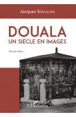 SOULILLOU Jacques - Douala, un siècle en images. Nouvelle édition
