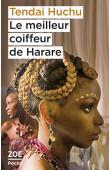 HUCHU Tendai - Le meilleur coiffeur de Harare