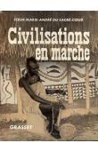MARIE ANDRE DU SACRE CŒUR, (soeur) - Civilisations en marche