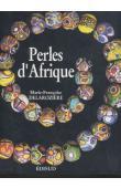 DELAROZIERE Marie-Françoise - Perles d'Afrique