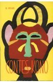 HOLAS Bohumil - Contes Kono. Traditions populaires de la forêt guinéenne