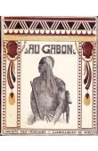 GREBERT François - Au Gabon (Afrique Equatoriale Française)