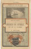 MOLLIEN Gaspard - Découverte des sources du Sénégal et de la Gambie en 1818, précédée d'un récit inédit du naufrage de la Méduse par G. Mollien et d'une notice sur l'auteur par L. Ravaisson-Mollien…