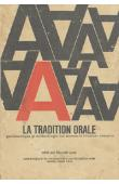 LAYA Diouldé, (éditeur) - La tradition orale. Problématique et méthodologie des sources de l'histoire africaine