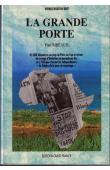 """RIBEAUD Paul - La grande porte. 45.000 km en stop de Paris au Cap et retour. Un voyage d'initiation au journalisme dur et à l'Afrique d'avant les indépendances. """"Le salaire de la peur du reportage"""""""