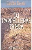 BEYALA Calixthe - Tu t'appelleras Tanga