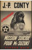 CONTY Jean-Pierre - Mission suicide pour Mr Suzuki