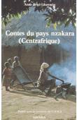 RETEL-LAURENTIN Anne - Contes du pays Nzakara (Centrafrique)