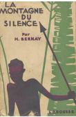 BERNAY H. - La montagne du silence (broché)