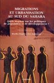 TOURE Moriba, FADAYOMI T.O., (sous la direction de) - Migrations et urbanisation au sud du Sahara: quels impacts sur les politiques de population et de développement ?