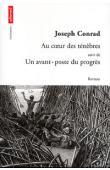 CONRAD Joseph - Au cœur des ténèbres, suivi de Un avant poste du progrès
