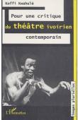 KWAHULE Koffi - Pour une critique du théâtre ivoirien contemporain