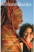 BARDET Solenn - Pieds nus sur la terre rouge: voyage chez les Himba, pasteurs de Namibie