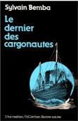 BEMBA Sylvain - Le dernier des cargonautes