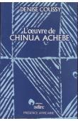 COUSSY Denise - L'oeuvre de Chinua Achebe