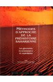 AUMASSIP Ginette, (éditeur) - Méthodes d'approche de la préhistoire saharienne: les gisements: reconnaissance et exploitation