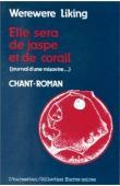 WEREWERE-LIKING - Elle sera de jaspe et de corail (journal d'une misovire…) Chant-roman