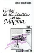 KOUNTA Albakaye Ousmane - Contes de Tombouctou et du Macina: Tome 2