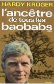KRÜGER Hardy - L'ancêtre de tous les baobabs