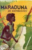 GUILLOT René - Maraouna du Bambassou