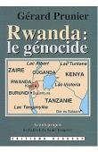 Gérard Prunier - Rwanda, le génocide