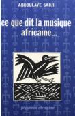 SADJI Abdoulaye - Ce que dit la musique africaine…