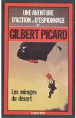 PICARD Gilbert - Les mirages du désert