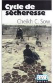 SOW Cheikh Charles - Cycle de sécheresse et autres nouvelles (édition de 2002)