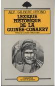 IFFONO Aly Gilbert - Lexique historique de la Guinée-Conakry