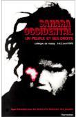 LIGUE FRANCAISE POUR LES DROITS ET LA LIBERATION DES PEUPLES - Sahara occidental: un peuple et ses droits. Colloque de Massy, avril 1978