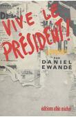 EWANDE Daniel - Vive le Président. La fête africaine