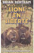 BERTRAM Brian - Lions en liberté