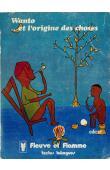 ROULON Paulette, (textes rassemblés et traduits par) - Wanto. Et l'origine des choses: contes d'origine… et autres contes gbaya-kara (Centrafrique)