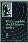 MAURIER Henri - Philosophie de l'Afrique noire