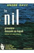 DAVY André - Le Nil. Première descente en kayak