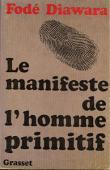 DIAWARA Fodé - Le manifeste de l'homme primitif
