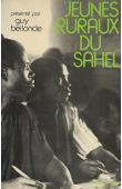 BELLONCLE Guy - Jeunes ruraux du Sahel: une expérience de formation de jeunes alphabétisés au Mali