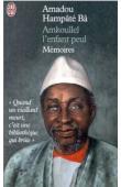 BA Amadou Hampate - Amkoullel, l'enfant peul: mémoires