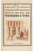 SEABROOK William B. - Le moine blanc de Tombouctou