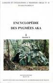 THOMAS Jacqueline M.C., BAHUCHET Serge - Encyclopédie des pygmées Aka - Livre I. Les pygmées Aka, fasc. 3: La société