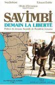 Savimbi, demain la liberté